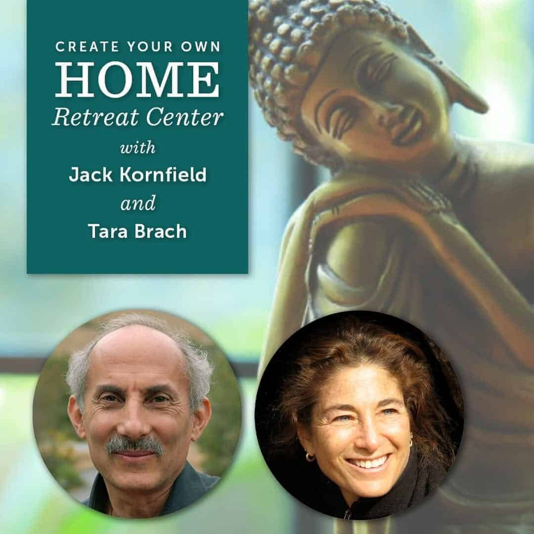 Promo image Jack Kornfield and Tara Brach: Creating a Home Retreat & Finding Freedom Wherever You Are