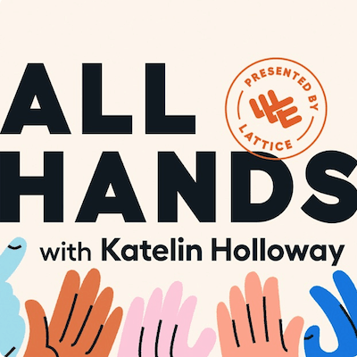 All Hands podcast with Katelin Holloway