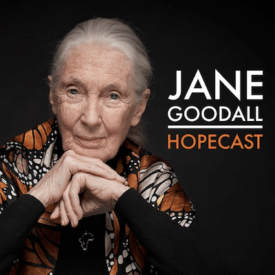the-jane-goodall-hopecast